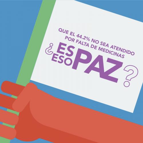 Los Acuerdos de Paz hablan de garantizar el bienestar de toda la población, dando mayor importancia a la inversión en salud pública. ¿Y si los cumplimos?